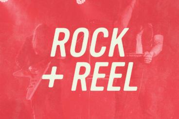 Rock + Reel