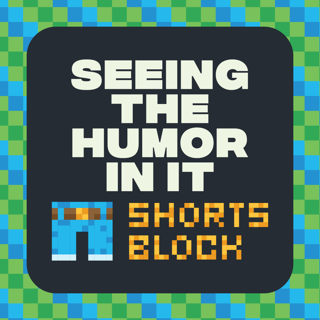 Seeing The Humor In It Shorts Block