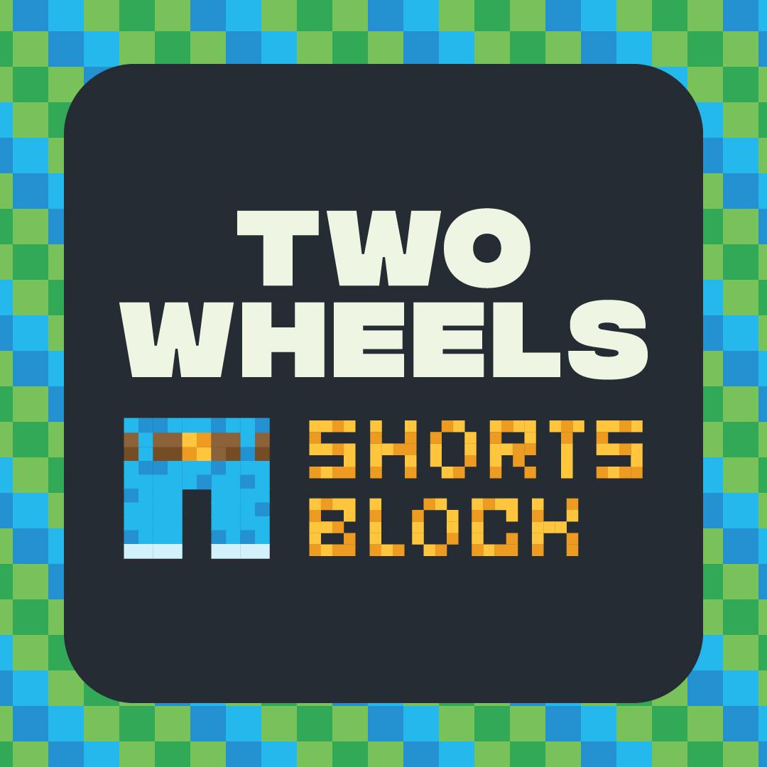Two Wheels Shorts Block