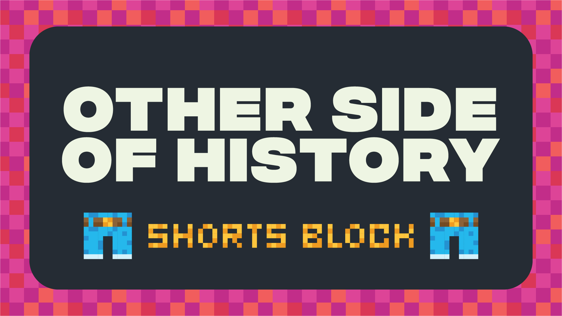 The Other Side of History Shorts Block